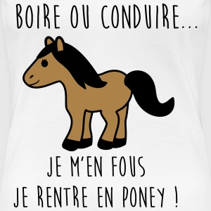 T-shirt citations Boire ou conduire - T-shirt Premium Femme