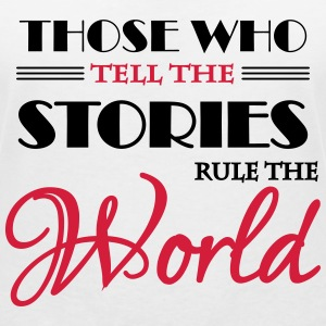Those who tell the stories rule the world T-shirts - Vrouwen T-shirt met V-hals