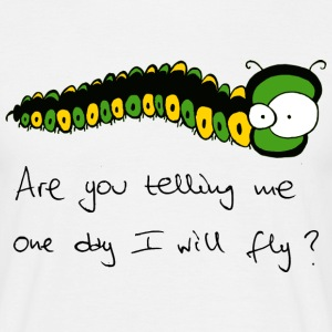 freaky caterpillar text T-shirts - Mannen T-shirt