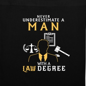 UNDERESTIMATE NEVER A MAN OF LAW STUDIED! Bags & Backpacks - Tote Bag