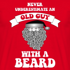 Never underestimate an old guy with a Santa beard - Men's T-Shirt