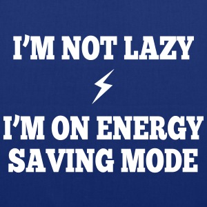 I'm  not lazy, I'm on energy saving mode Bags & Backpacks - Tote Bag