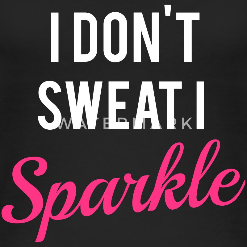 I don't sweat I sparkle Tops - Vrouwen bio tank top