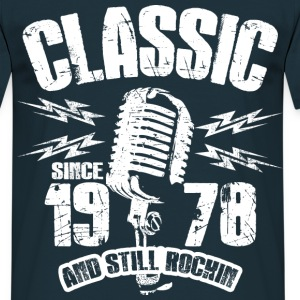 1978 And Still Rockin T-Shirts - Männer T-Shirt