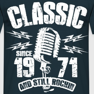 1971 And Still Rockin T-Shirts - Männer T-Shirt