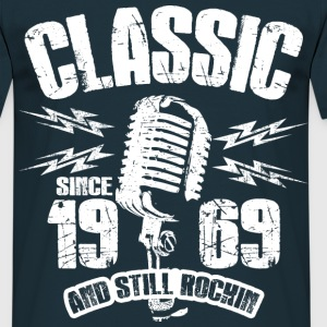 1969 And Still Rockin T-Shirts - Männer T-Shirt