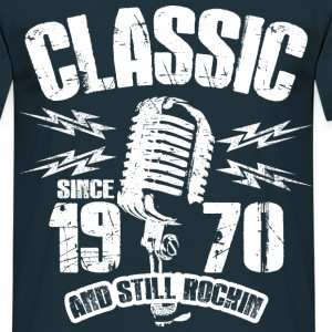 1970 And Still Rockin T-Shirts - Männer T-Shirt