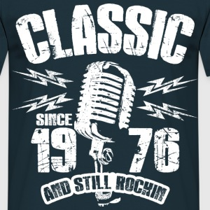 1976 And Still Rockin T-Shirts - Männer T-Shirt