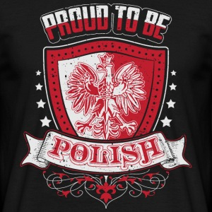 Proud to be Polish - Männer T-Shirt