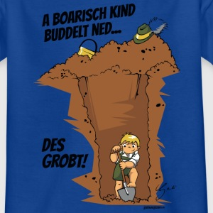 A Boarisch Kind... - Kinder T-Shirt
