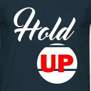 Hold Up Tee shirts - T-shirt Homme