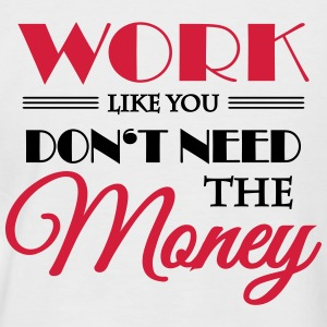 Work like you don't need the money Koszulki - Koszulka bejsbolowa męska
