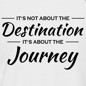 It's not about the destination T-Shirts - Men's Baseball T-Shirt