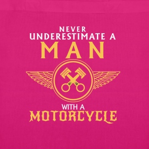 UNDERESTIMATE NEVER A MAN AND HIS MOTORCYCLE. Bags & Backpacks - EarthPositive Tote Bag