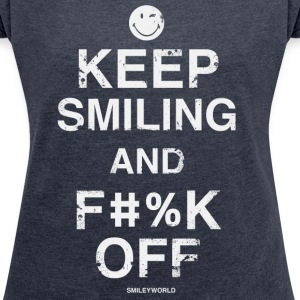 SmileyWorld Keep Smiling And F**k Off - T-shirt Femme à manches retroussées