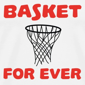 Basket for ever Tee shirts - T-shirt Premium Homme