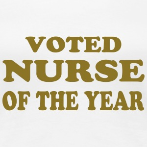 Voted nurse of the year T-Shirts - Women's Premium T-Shirt