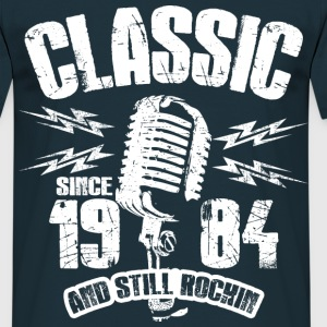 1984 And Still Rockin T-Shirts - Männer T-Shirt