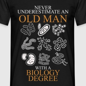 Never Underestimate An Old Man Biology.png T-Shirts - Men's T-Shirt