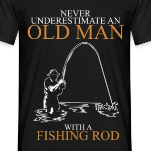Never underestimate an old man fishing rod.png T-Shirts - Men's T-Shirt