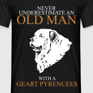Never underestimate an old man GEART PYRENCEES.png T-Shirts - Men's T-Shirt