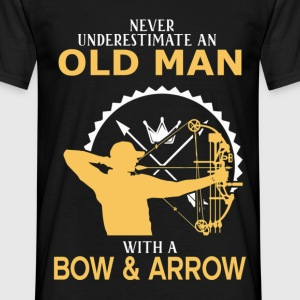 Never Underestimate An Old Man With A Bow & Arrow - Men's T-Shirt