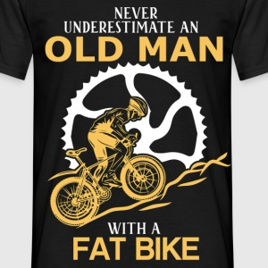 Never Underestimate An Old Man With A Fat Bike.png T-Shirts - Men's T-Shirt
