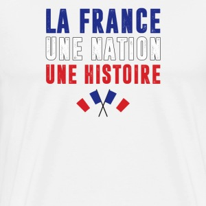 La France, une nation.. - T-shirt Premium Homme