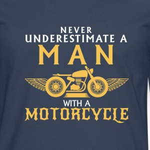 UNDERESTIMATE NEVER A MAN AND HIS MOTORCYCLE. Long sleeve shirts - Men's Premium Longsleeve Shirt