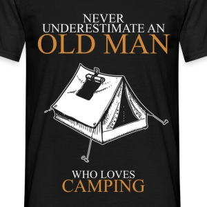 Never Underestimate An Old Man Camping.png T-Shirts - Men's T-Shirt