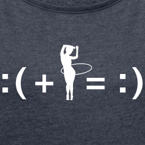 Formula For Happiness (Hooping) T-shirts - Vrouwen T-shirt met opgerolde mouwen