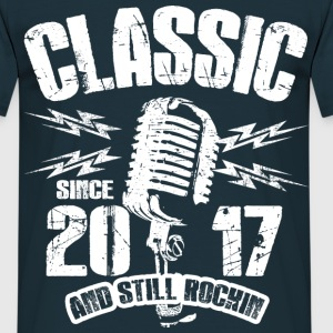 2017 And Still rockin T-Shirts - Männer T-Shirt