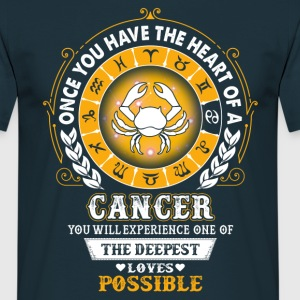 Cancer - Deepest Loves Possible T-Shirts - Men's T-Shirt