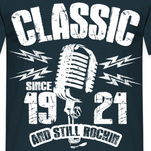 1921 And Still Rockin T-Shirts - Männer T-Shirt