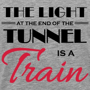 The light at the end of the tunnel is a train T-shirts - Herre premium T-shirt