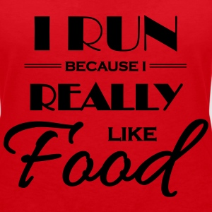 I run because I really like food T-Shirts - Women's V-Neck T-Shirt