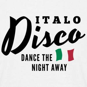 Italo Disco - Dance The Night Away T-shirts - T-shirt herr