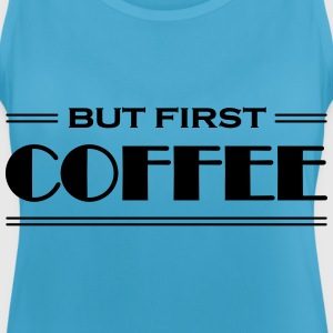 But first coffee Vêtements Sport - Débardeur respirant Femme