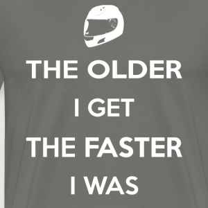 The Older I Get The Faster I Was T-Shirts - Men's Premium T-Shirt