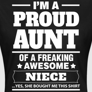 I'm A Proud Aunt Of A Freaking Awesome Niece T-Shirts - Women's T-Shirt