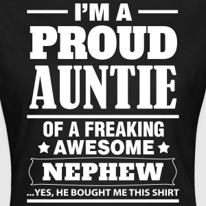 I'm A Proud Auntie Of A Freaking Awesome Nephew T-Shirts - Women's T-Shirt