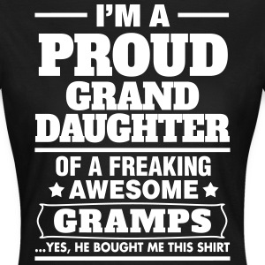 Proud Granddaughter Of A Freaking Awesome Gramps T-Shirts - Women's T-Shirt