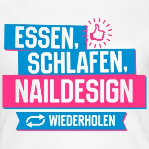 Hobby Naildesign T-Shirts - Frauen T-Shirt