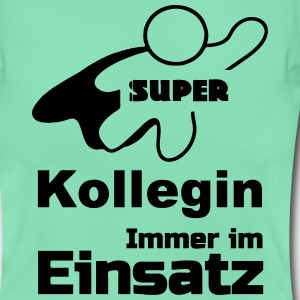 Super Kollegin T-Shirts - Frauen T-Shirt