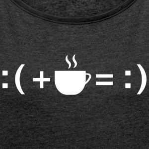 Formula For Happiness (Coffee) T-Shirts - Frauen T-Shirt mit gerollten Ärmeln
