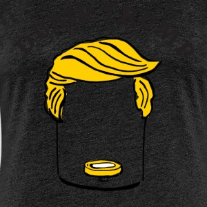 Trump - Frauen Premium T-Shirt