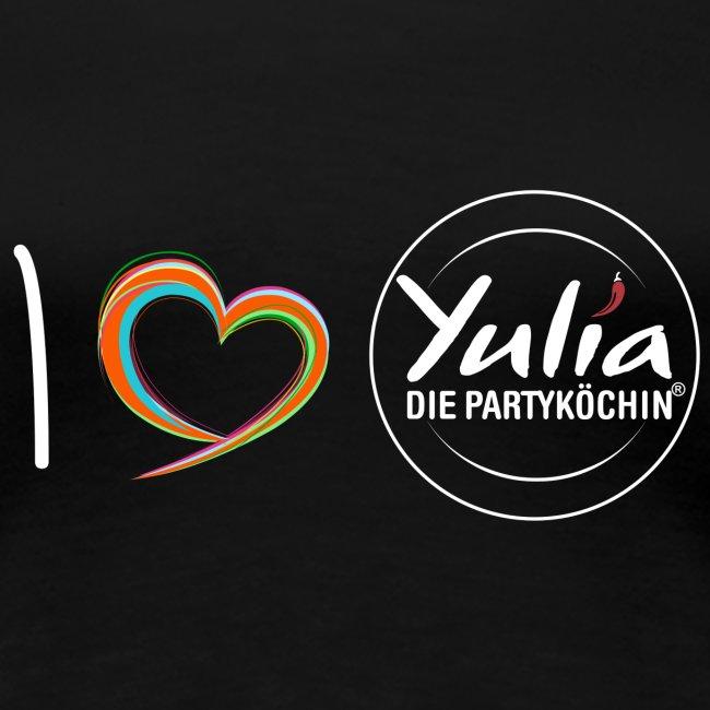 I love Yulia Shirt Frau