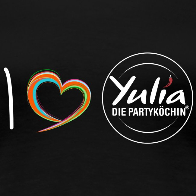 I love Yulia Shirt Frau