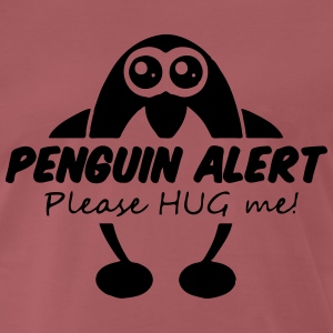 Penguin Alert - Please hug me T-Shirts - Men's Premium T-Shirt