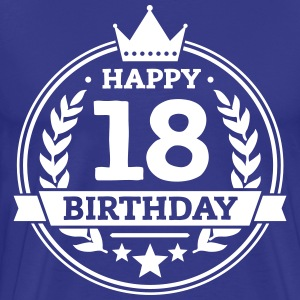 Happy 18. Birthday T-Shirts - Männer Premium T-Shirt
